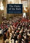 The Order of Bath by Peter Galloway (Paperback, 1992)