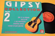 GIPSY KING LP COLLECTION 2(QUE TE LA PONGO BAILA ME TENGO LO QUE..)ORIG ITALY EX