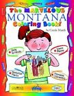 The Marvelous Montana Coloring Book! by Carole Marsh (Paperback / softback, 2001)