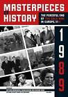 Masterpieces of History: The Peaceful End of the Cold War by Central European University Press (Paperback, 2011)