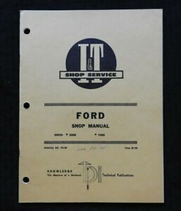 "1973 FORD ""5000 & 7000"" TRACTOR I & T SERVICE SHOP REPAIR MANUAL VERY NICE SHAPE"