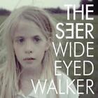 Wide Eyed Walker von The Seer (2012)
