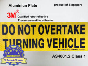 1-x-REFLECTIVE-Aluminium-Metal-Do-Not-Overtake-Turning-Vehicle-Sign-Plate