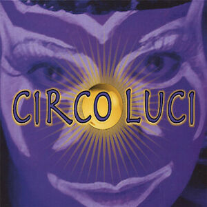 Mike Meyer - Circo Luci [New CD]