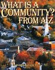 What is a Community from A to Z by Bobbie Kalman (Paperback, 1999)
