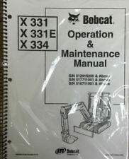 Bobcat X 331e 334 Excavator Operation Amp Maintenance Manual Owners 1 6900557