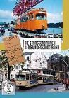 Die Strassenbahnen der Bundesstadt Bonn - Abschied 1993-1994 (2016)