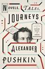 Novels, Tales, Journeys by Alexander Pushkin (Hardback, 2016)