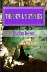 The Devil's Gypsies: Shadows in the Night by Charlene Iverson (Paperback / softback, 2012)