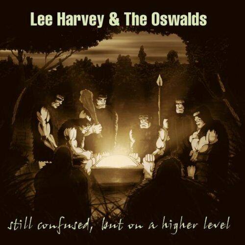 LEE HARVEY & THE OSWALDS Still Confused, But On CD - Neu / OVP - Heavy Jazz Rock