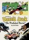Walt Disney's Donald Duck:  The Pixilated Parrot by Carl Barks (Hardback, 2015)