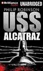 USS Alcatraz by Philip Robinson (CD-Audio, 2012)