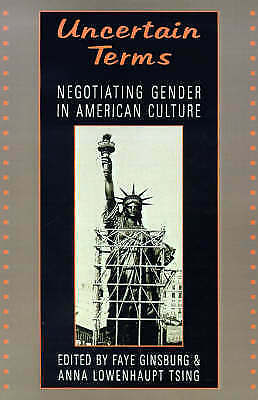 Uncertain Terms: Negotiating Gender in American Culture by Beacon Press...