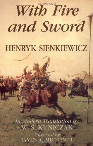 With Fire and Sword (The Trilogy, Book I) by Henryk Sienkiewicz
