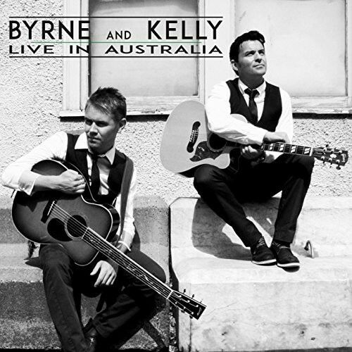 Byrne & Kelly - Live in Australia [New CD]