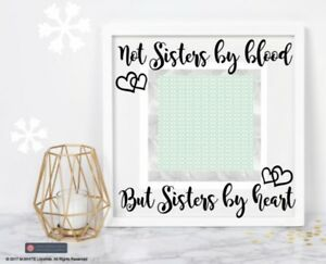 Not Sisters By Blood But Sisters By Heart Vinyl Sticker For Diy