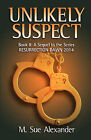 Unlikely Suspect by M. Sue Alexander (Paperback, 2008)