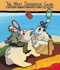 The Most Dangerous Game: Saturday Morning Breakfast Cereal Collection by Zach Weinersmith (Paperback, 2012)