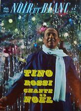 TINO ROSSI en COUVERTURE de NOIR et BLANC de NOEL 1969 JEAN RICHARD et les FEMME