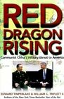 Red Dragon Rising: Communist China's Military Threat to America by Edward Timperlake, William C. Triplett (Hardback, 1999)