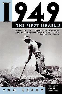 1949 : The First Israelis by Segev, Tom