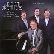 A Tribute to the Songs of Bill Gloria Gaither by The Booth Brothers (CD 2012)#32