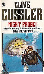 Night Probe! By  Clive Cussler. 9780722127469