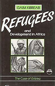 Refugees and Development in Africa: the Case of Eritrea, Kibreab, G., Used; Good