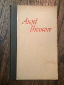 Angel Unaware by Dale Evans Rogers 1953 SIGNED