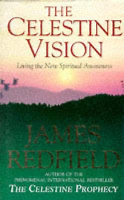 """VERY GOOD"" The Celestine Vision: Living the New Spiritual Awareness, Redfield,"