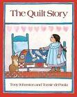 The Quilt Story by Tony Johnston 9780808537113 Hardback 1996
