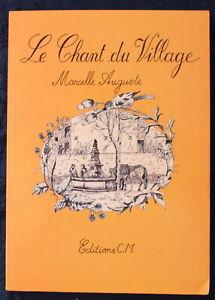 Envoi-Auteur-Marcelle-Auguste-Le-Chant-du-Village-Saint-Chaptes-1994