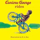 Curious George Rides by Margret Rey, H A Rey (Board book, 2001)