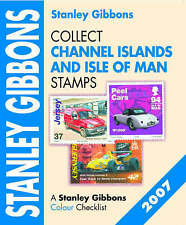 STANLEY GIBBONS - COLLECT CHANNEL ISLANDS AND ISLE OF MAN STAMPS 2007 CATALOGUE