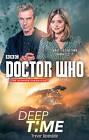 Doctor Who: Deep Time by Trevor Baxendale (Hardback, 2015)