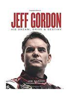 Jeff Gordon: His Dream Drive & Destiny Free Shipping