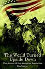 The World Turned Upside Down 9781410722348 Paperback