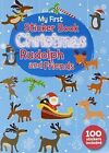 My First Christmas Sticker Book - Rudloph and Friends by North Parade Publishing