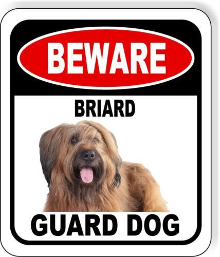 BEWARE BRIARD GUARD DOG Metal Aluminum Composite Sign