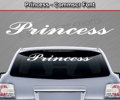 PRINCESS Commscr Font Windshield Decal Back Window Sticker Vinyl Graphic Banner