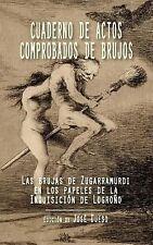 Cuaderno de Actos Comprobados de Brujos : Las Brujas de Zugarramurdi en Los...