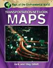 Transportation-Network Maps by Jack Gillett, Meg Gillett (Hardback, 2012)