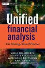 Unified Financial Analysis: The Missing Links of Finance by Wolfgang Breymann, Rami Entin, Willi Brammertz, Ioannis Akkizidis, Marco Rustmann (Hardback, 2009)