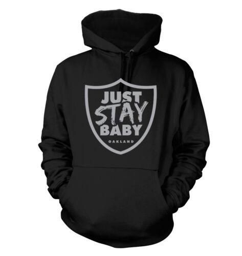 Oakland Raiders Men/'s Hoodie Just Stay Baby