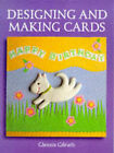 Designing and Making Cards by Glennis Gilruth (Paperback, 1999)