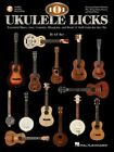 101 Ukulele Licks : Essential Blues, Jazz, Country, Bluegrass, and Rock 'n' Roll Licks for the Uke by Lil' Rev (2011, Paperback / Mixed Media)