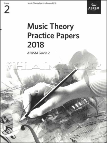 Music Theory Practice Papers 2018 ABRSM Grade 2 Past Exams SAME DAY DISPATCH