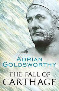 NEW The Fall of Carthage By Adrian Goldsworthy Paperback Free Shipping