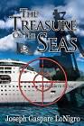 The Treasure of the Seas by Joseph Gaspare Lonigro (Paperback / softback, 2012)