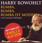 Rumba, Rumba, Rumba ist modern von Harry Rowohlt (2011)